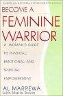 Become a Feminine Warrior Book